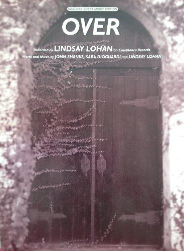 LINDSAY LOHAN - Over - Sheet Music Arranged for Piano-Vocal Lyrics-Guitar Chords