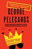 King Suckerman by George P. Pelecanos front cover