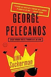 King Suckerman: A Novel (DC Quartet Book 2)