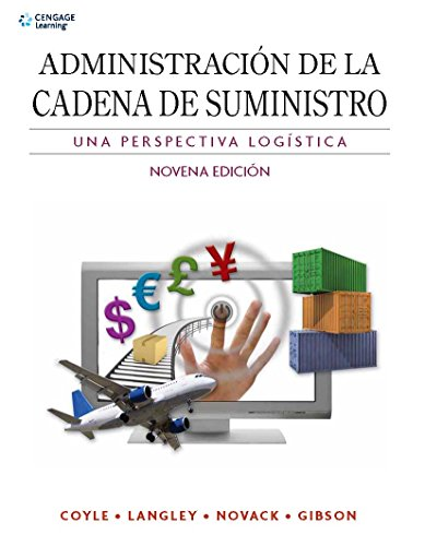Administracion de la Cadena de Suministro: Una Perspectiva Logistica