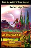 Alien Safari, Robert Appleton, 1492953520