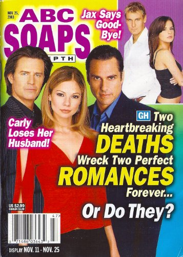 Maurice Benard, Tamara Braun, Ted King, General Hospital, Exclusive Guidebook for the 2003 Super Soap Weekend, John Stamos - November 25, 2003 ABC Soaps in Depth Magazine [SOAP OPERA]
