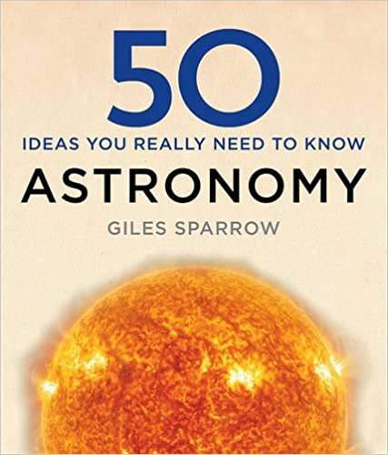 Book 50 Astronomy Ideas You Really Need to Know