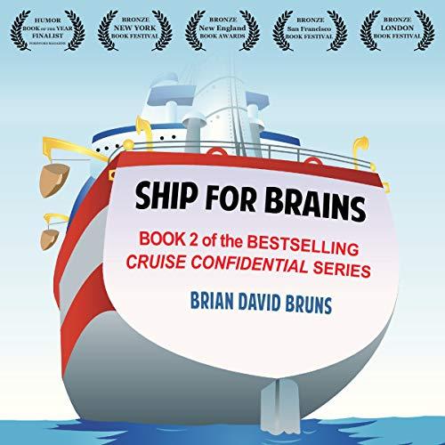 Ship for Brains: Cruise Confidential 2: Cruise Confidential Series, Book 2