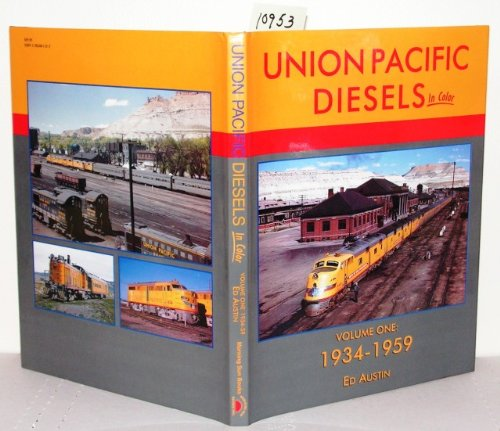Union Pacific Diesels in Color, Vol. 1: 1934-1959 ()