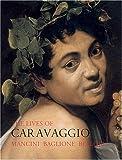 The Lives of Caravaggio, Giorgio Mancini and Giovanni Baglione, 0952998688