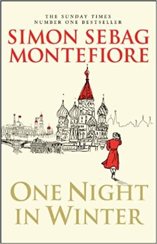One Night In Winter Moscow Trilogy 3 By Simon Sebag Montefiore