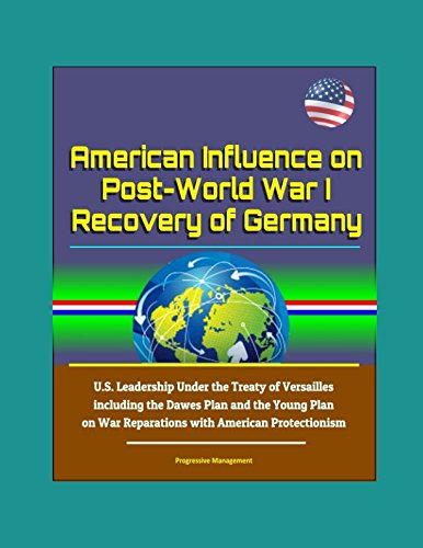 American Influence on Post-World War I Recovery of for sale  Delivered anywhere in USA