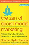 The Zen of Social Media Marketing 2012, Shama Kabani, 1936661632