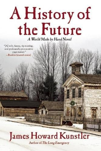 Download A History of the Future: A World Made By Hand Novel PDF