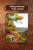 Hiking Arkansas Trails Journal