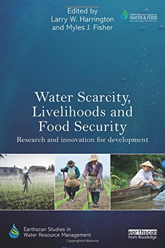 Ebook Water Scarcity, Livelihoods and Food Security: Research and Innovation for Development (Earthscan St EPUB