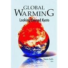 Global Warming: Looking Beyond Kyoto