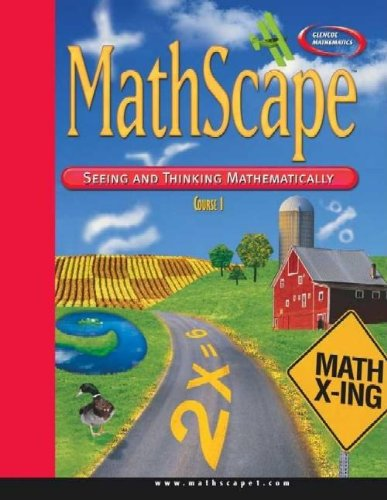 MathScape: Seeing and Thinking Mathematically, Course 1, Consolidated Student Guide (CREATIVE PUB: MATHSCAPE) (Readiness Algebra Standards)