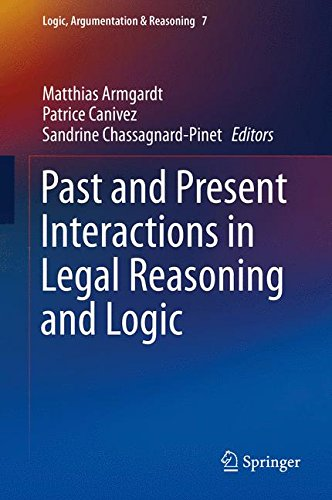Past and Present Interactions in Legal Reasoning and Logic (Logic, Argumentation & Reasoning) by Springer