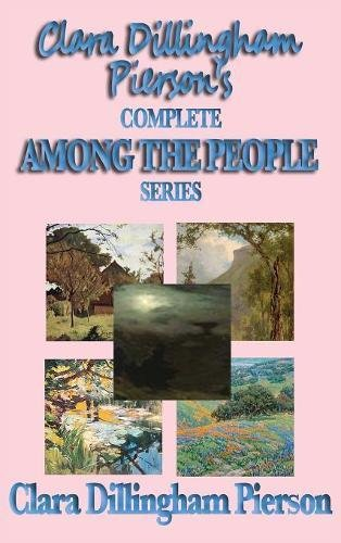 Download Clara Dillingham Pierson's Complete Among the People Series PDF