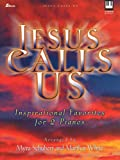Jesus Calls Us, Marilyn White and Myra Schubert, 0834171929
