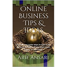 Online Business Tips & Ideas: I'll show you some ways to earn a big amount of money, if you want some money so start now.