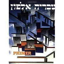 Hebrew: A Language Course Primer
