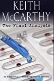 The Final Analysis by Keith McCarthy (2005-05-26)