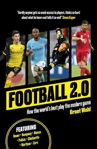 Football 2.0: How the world's best play the modern game