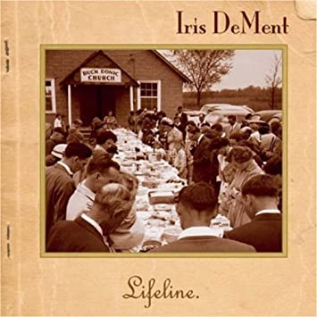 Image result for Lifeline by Iris DeMent