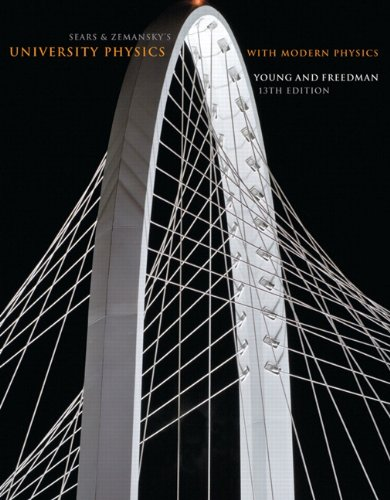 Sears and Zemansky's University Physics with Modern Physics, 13th Edition (Sears Level)