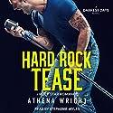 Hard Rock Tease: A Rock Star Romance: Darkest Days, Book 1 Hörbuch von Athena Wright Gesprochen von: Stephanie Wyles