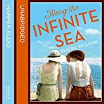 Along the Infinite Sea | Beatriz Williams