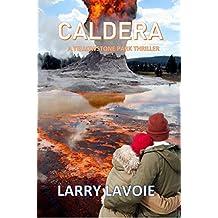Caldera: A Yellowstone Park thriller
