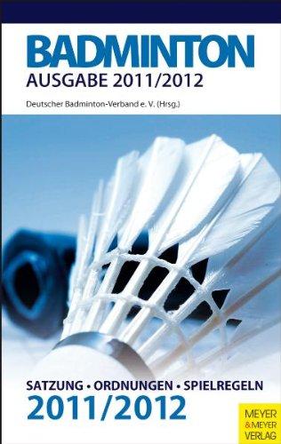 Badminton - Satzung-Ordnungen-Spielregeln - 2011/2012