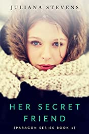 Her Secret Friend (Paragon Series Book 1)