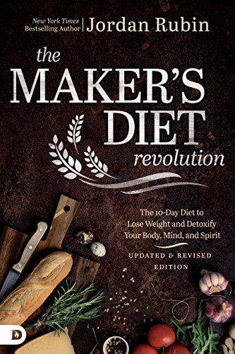 - The Maker's Diet Revolution: The 10 Day Diet to Lose Weight and Detoxify Your Body, Mind, and Spirit