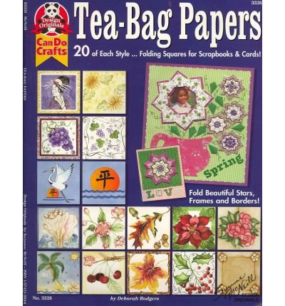 Tea Bag Folding Cards - [ Tea-Bag Papers: 20 of Each Style...Folding Squares for Scrapbooks & Cards! - IPS [ TEA-BAG PAPERS: 20 OF EACH STYLE...FOLDING SQUARES FOR SCRAPBOOKS & CARDS! - IPS ] By Rodgers, Deborah ( Author )Jan-01-2001 Paperback