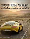 Super Car: coloring book for adults