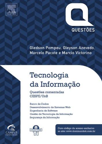 Tecnologia da Informação. Cespe/UnB - Série Questões Comentadas