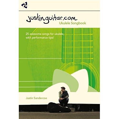 The Justinguitar.Com Ukulele Songbook Uke Bk