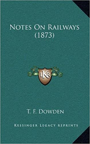 Book Notes on Railways (1873)