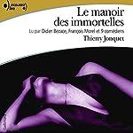 Le manoir des immortelles | Thierry Jonquet