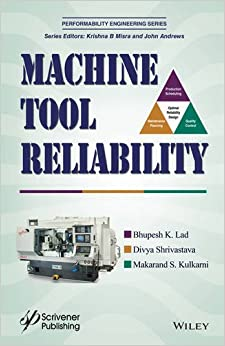 Machine Tool Reliability (Performability Engineering Series)