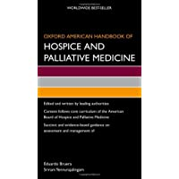 Oxford American Handbook of Hospice and Palliative Medicine (Oxford American Handbooks of Medicine)