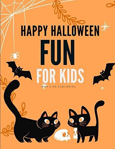 Halloween Toddler Worksheets (Happy Halloween Fun For Kids: Coloring pages for kids, preschool, children,kindergarten to create amazing pictures (Color)