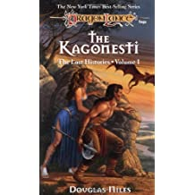 The Kagonesti: The Lost Histories, Volume I