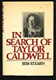 In Search of Taylor Caldwell, Jess Stearn, 0812827910