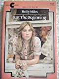 Just the Beginning, Betty Miles, 0380019132