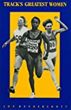Track's Greatest Women, Jon Hendershott, 0911521224
