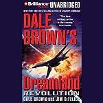 Dale Brown's Dreamland: Revolution | Dale Brown,Jim DeFelice