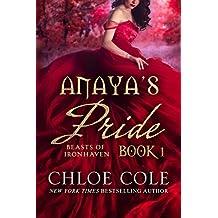 Anaya's Pride: A Reverse Harem Fantasy (Beasts of Ironhaven Book 1)