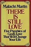 There Is Still Love, Malachi Martin, 0345304063