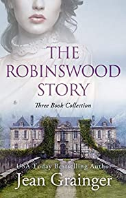 The Robinswood Story: Books 1-3